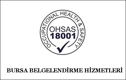 BURSA OHSAS 18001 BELGESİ