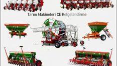 CE işareti nedir? Tarım Makinalarında Ce Belgesi Nasıl Alınır?