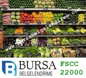 Bursa FSSC 22000 Danışmanlığı